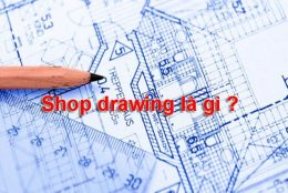 shop-drawing-la-gi